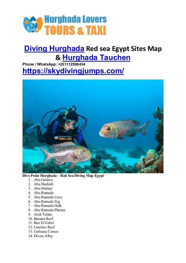 Diving Hurghada Red sea Egypt Sites Map & Hurghada Tauchen Phone / WhatsApp: +201112596434 https://skydivingjumps.com/ Div...