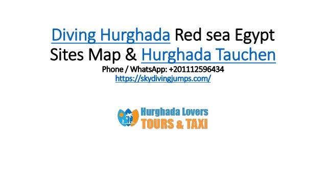 Diving Hurghada Red sea Egypt Sites Map & Hurghada Tauchen Phone / WhatsApp: +201112596434 https://skydivingjumps.com/