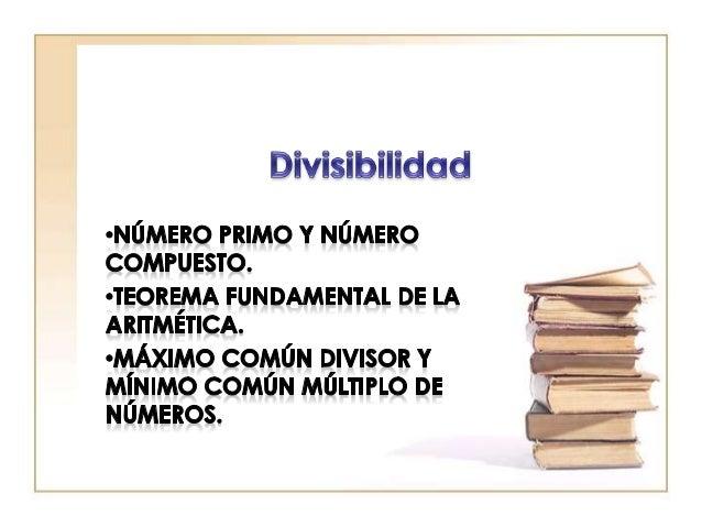 • Los números primos son aquellos números enteros positivos mayores que 1, que son divisibles por sí mismos, y por la unid...