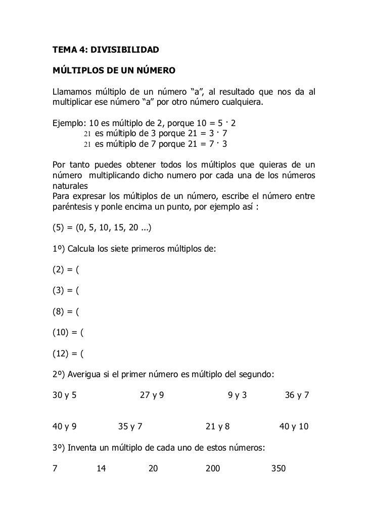 """TEMA 4: DIVISIBILIDADMÚLTIPLOS DE UN NÚMEROLlamamos múltiplo de un número """"a"""", al resultado que nos da almultiplicar ese n..."""