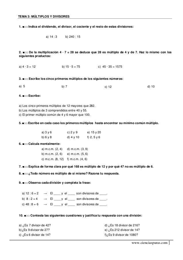 TEMA 3: MÚLTIPLOS Y DIVISORES1. ■□□ Indica el dividendo, el divisor, el cociente y el resto de estas divisiones:          ...