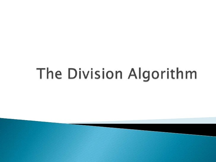 The Division Algorithm<br />