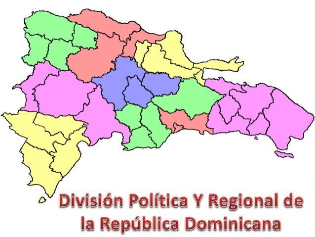 Division Politica Y Regional De La Republica Dominicana