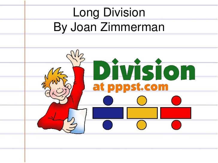 Long DivisionBy Joan Zimmerman<br />