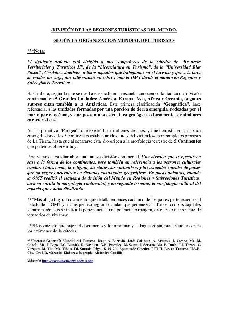 -DIVISIÓN DE LAS REGIONES TURÍSTICAS DEL MUNDO-                   -SEGÚN LA ORGANIZACIÓN MUNDIAL DEL TURISMO-  ***Nota:  E...