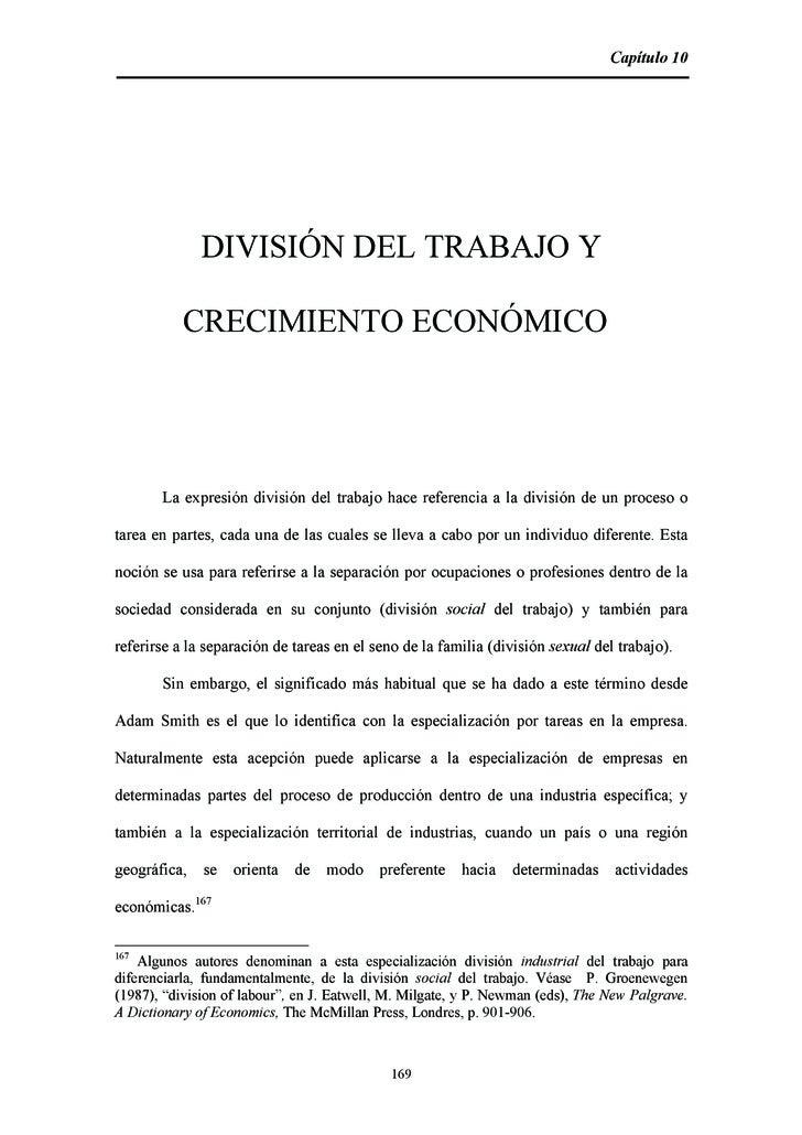 Capítulo 10                   DIVISIÓN DEL TRABAJO Y             CRECIMIENTO ECONÓMICO            La expresión división de...