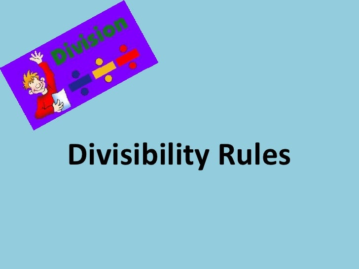 Divisibility Rules<br />
