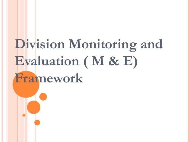 Division Monitoring andEvaluation ( M & E)Framework