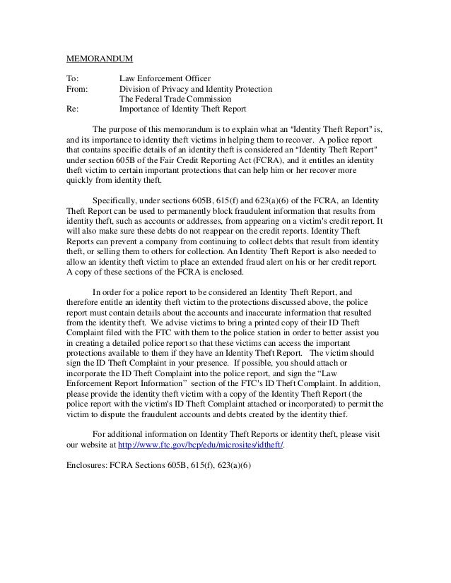 MEMORANDUM To: Law Enforcement Officer From: Division of Privacy and Identity Protection The Federal Trade Commission Re: ...