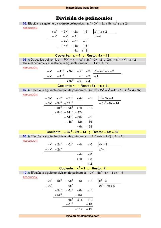 Matemáticas Académicas www.aulamatematica.com División de polinomios 03. Efectúa la siguiente división de polinomios: (x3 ...