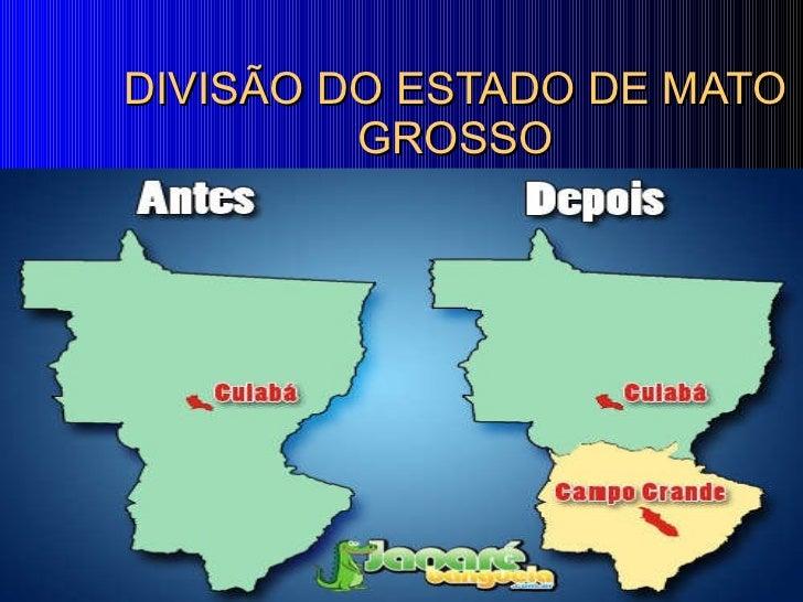 DIVISÃO DO ESTADO DE MATO GROSSO