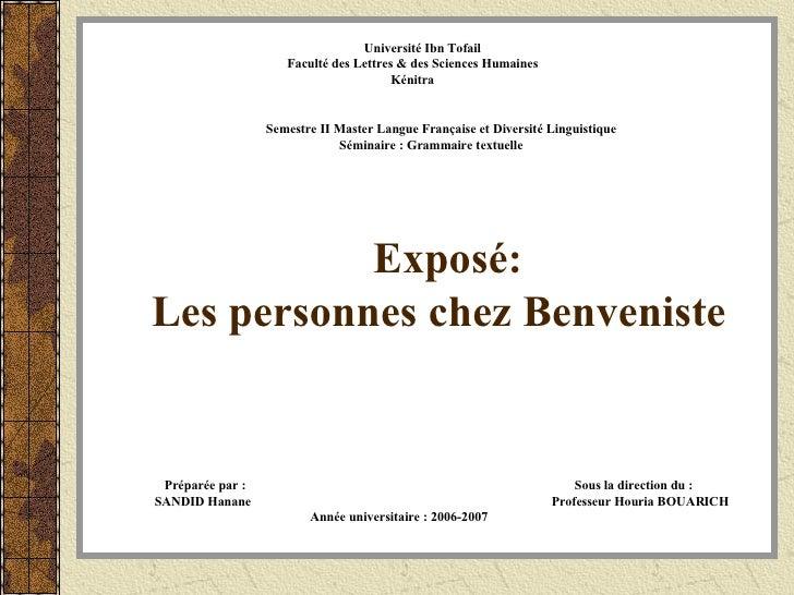 Exposé: Les personnes chez Benveniste Université Ibn Tofail Faculté des Lettres & des Sciences Humaines Kénitra Semestre I...