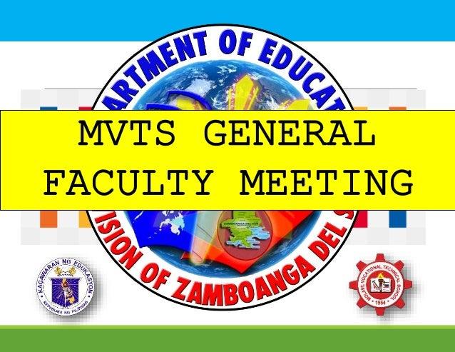 MVTS GENERAL FACULTY MEETING
