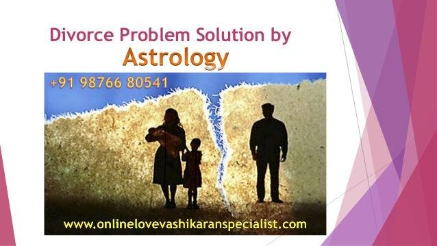 Divorce Problem Solution by