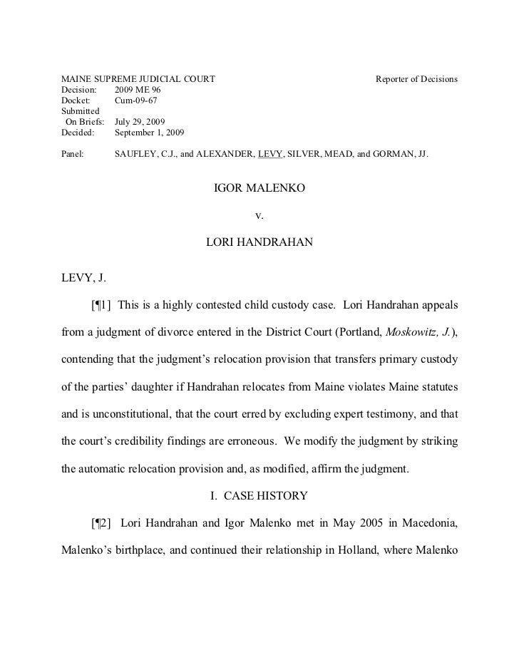 MAINE SUPREME JUDICIAL COURT                                       Reporter of DecisionsDecision:   2009 ME 96Docket:     ...