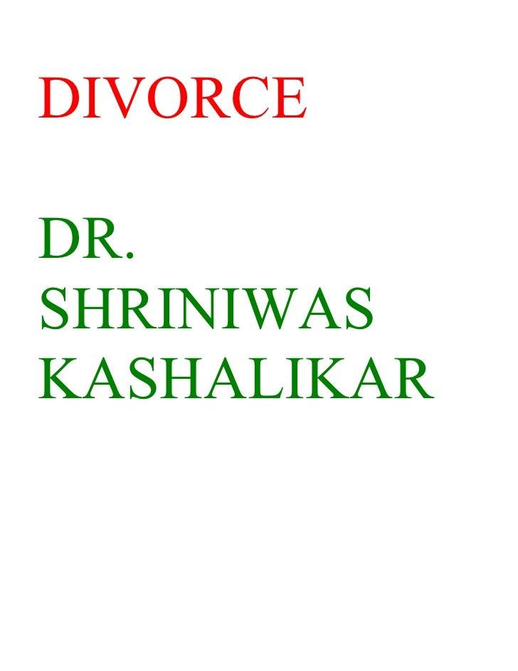 DIVORCE  DR. SHRINIWAS KASHALIKAR