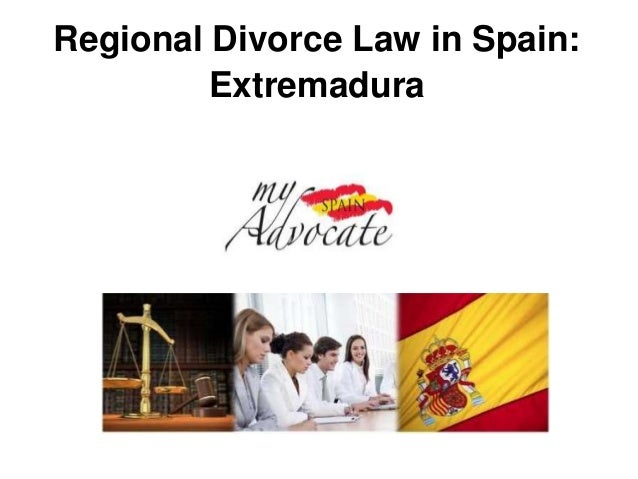 Regional Divorce Law in Spain:         Extremadura