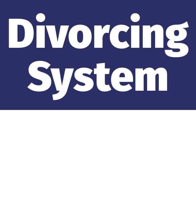 Divorcing System