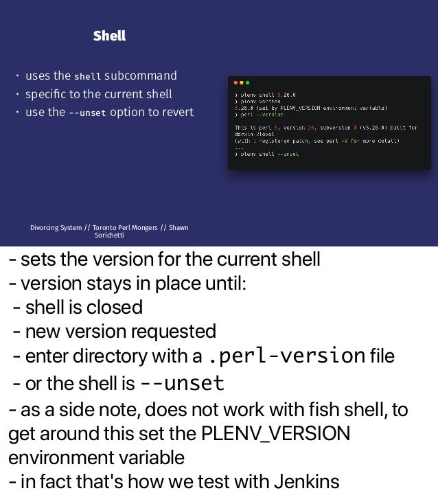 - sets the version for the current shell - version stays in place until: - shell is closed - new version requested - enter...