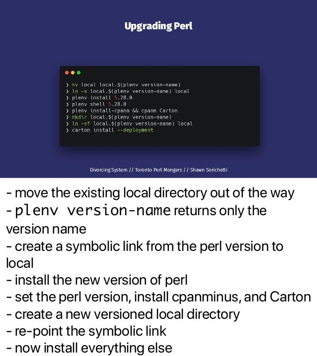 - move the existing local directory out of the way - plenv version-name returns only the version name - create a symbolic ...