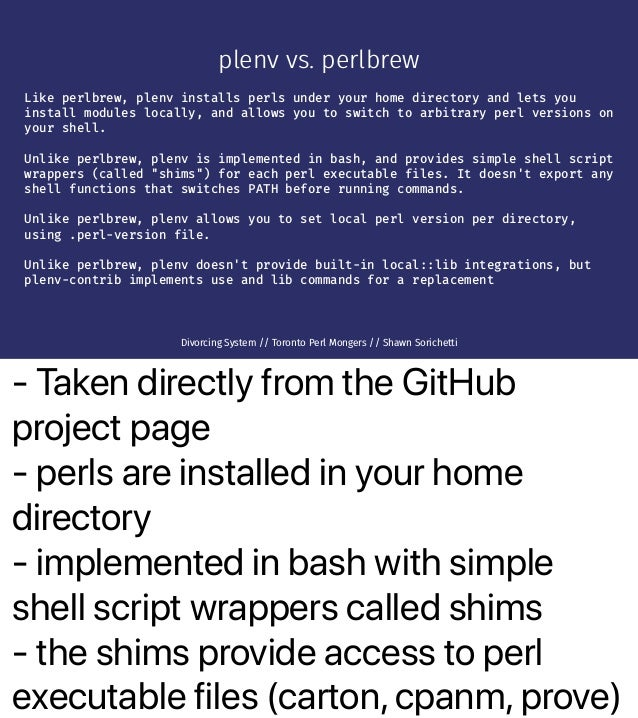 - Taken directly from the GitHub project page - perls are installed in your home directory - implemented in bash with simp...