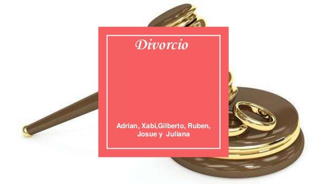 Divorcio Adrian, Xabi,Gilberto, Ruben, Josue y Juliana