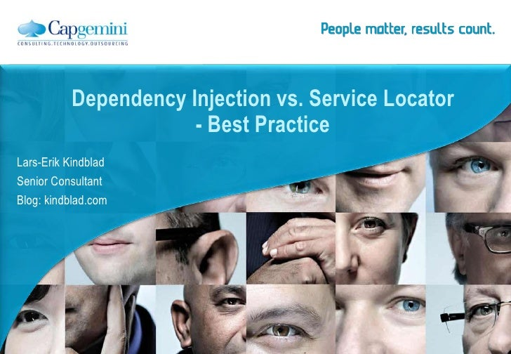 Dependency Injection vs. Service Locator                      - Best PracticeLars-Erik KindbladSenior ConsultantBlog: kind...