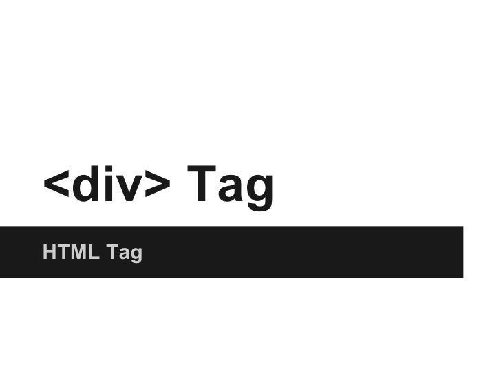 <div> TagHTML Tag