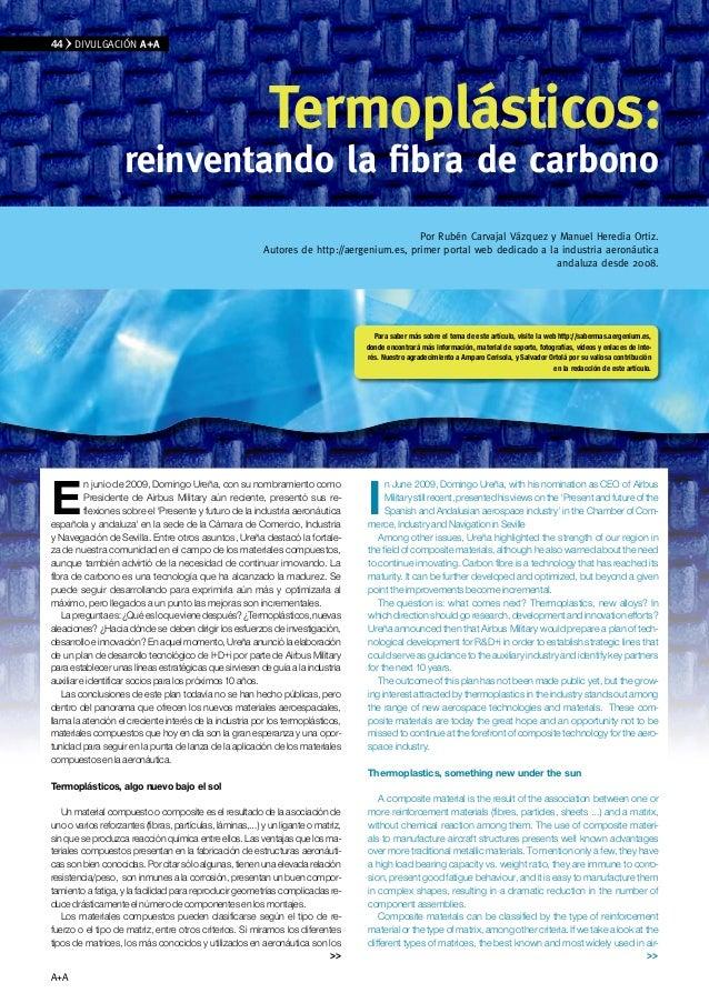 A+A E n junio de 2009, Domingo Ureña, con su nombramiento como Presidente de Airbus Military aún reciente, presentó sus re...