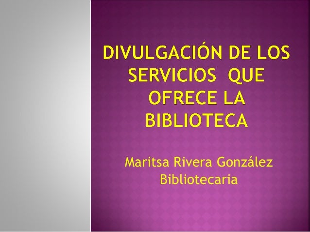 Maritsa Rivera González Bibliotecaria
