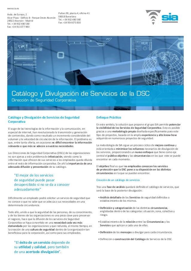 Catálogo y Divulgación de Servicios de Seguridad Corporativa El auge de las tecnologías de la información y la comunicació...