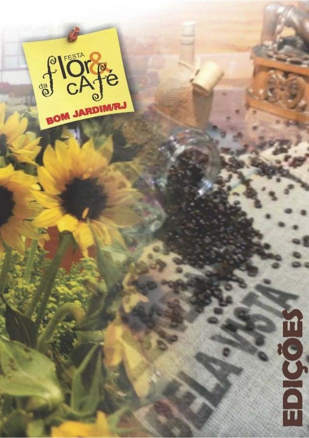 Festa da Flor & Café - Edições