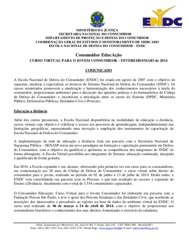 MINISTÉRIO DA JUSTIÇA SECRETARIA NACIONAL DO CONSUMIDOR DEPARTAMENTO DE PROTEÇÃO E DEFESA DO CONSUMIDOR COORDENAÇÃO GERAL ...