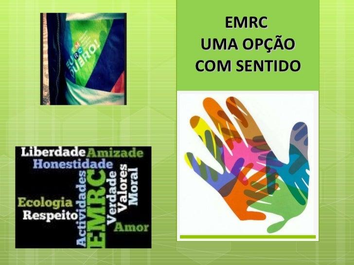 EMRC  UMA OPÇÃO COM SENTIDO