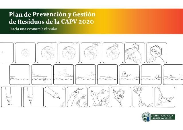 Hacia una economíacircular Plan de Prevención y Gestión de Residuos de la CAPV 2020