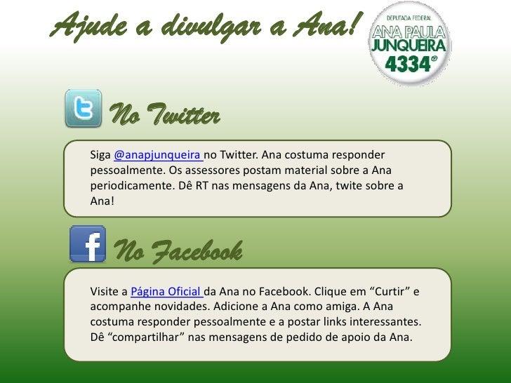 Ajude a divulgar a Ana! <br />No Twitter<br />Siga@anapjunqueirano Twitter. Ana costuma responder pessoalmente. Os assesso...