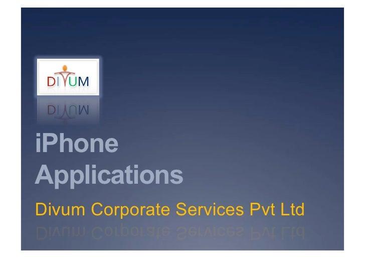 iPhone Applications Divum Corporate Services Pvt Ltd