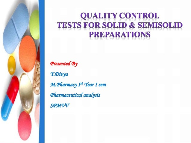Presented By Y.Divya M.Pharmacy Ist Year I sem Pharmaceutical analysis SPMVV