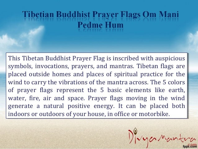 Divya mantra tibetian buddhist prayer flags om mani pedme hum