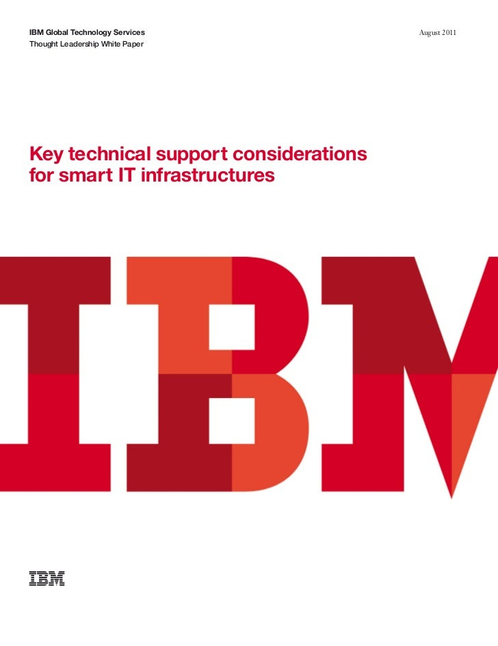 IBM Global Technology Services         August 2011Thought Leadership White PaperKey technical support considerationsfor sm...