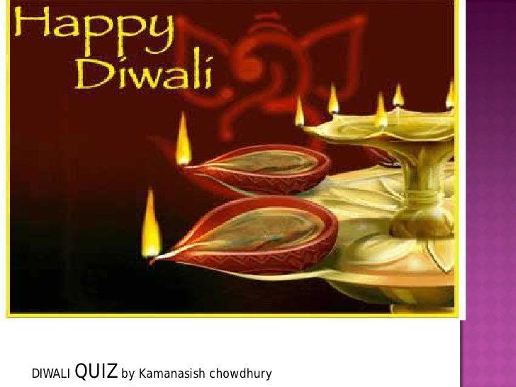DIWALI QUIZ by Kamanasish chowdhury
