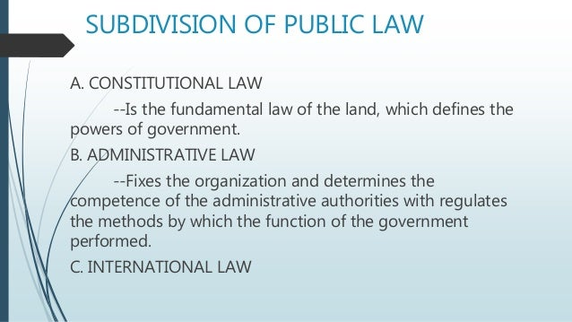 pubic law Public law is that part of law which governs relationships between individuals and the government, and those relationships between individuals which are of direct concern to society public.