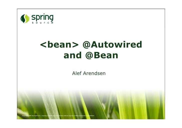 <bean> @Autowired                                and @Bean                                                                ...