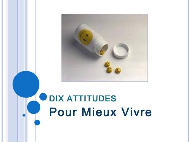 DIX ATTITUDESPour Mieux Vivre