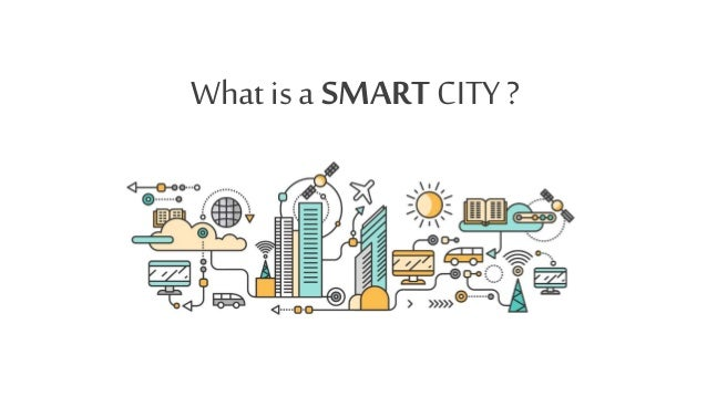What is a SMART CITY ?