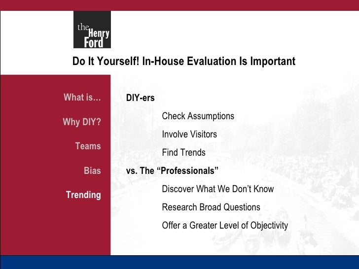 Do It Yourself In House Evaluation Is Important