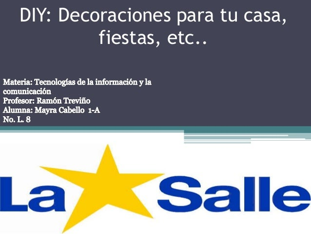 Diy decoraciones para tu casa fiestas etc for Decoraciones para tu casa