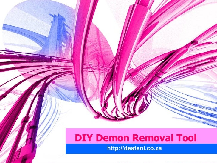 DIY Demon Removal Tool http://desteni.co.za