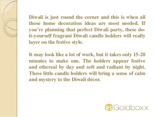 Do it yourself home made aromatic diwali candle holders diwali solutioingenieria Image collections