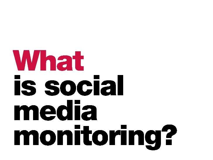DIY Social Media Monitoring Slide 3